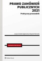Prawo zamówień publicznych 2021. Praktyczny przewodnik