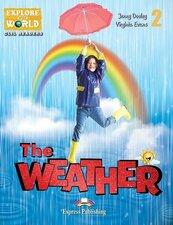 The Weather. Reader + DigiBook Level 2 + DigiBook