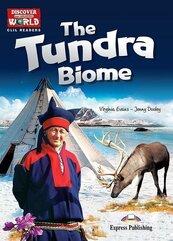 The Tundra Biome. Reader level B1+/B2 + DigiBook