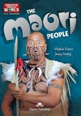 The Maori People. Reader Level B1+/B2 + DigiBook