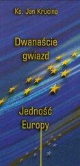 Dwanaście Gwiazd. Jedność Europy
