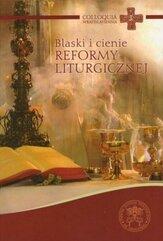Blaski i cienie reformy liturgicznej