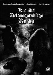 Kronika Zielonogórskiego Rocka