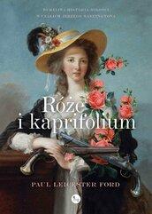 Róże i kapryfolium
