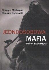 Jednoosobowa mafia. Misiek z Nadarzyna