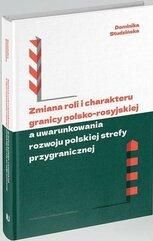 Zmiana roli i charakteru granicy polsko-rosyjskiej