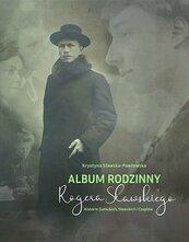 Album rodzinny Rogera Sławskiego