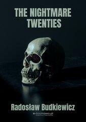 The Nightmare Twenties