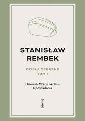 Dzieła zebrane T.1 Dziennik 1920 i okolice