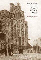 Ein Wegfuhrer durch das Judische Kielce