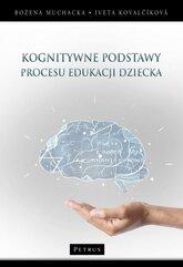 Kognitywne podstawy procesu edukacji dziecka