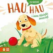 Co słychać Hau hau i inne dźwięki zwierząt