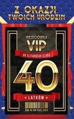 Karnet Urodziny 40 VIP - 05
