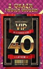 Karnet Urodziny 40 VIP - 06
