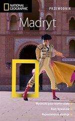 Madryt. Przewodnik National Geographic w.2