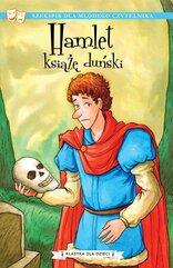Klasyka dla dzieci. William Szekspir. Tom 1. Hamlet, książę duński
