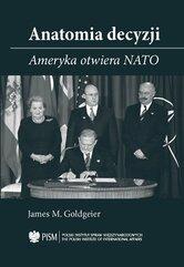 Anatomia Decyzji. Ameryka otwiera NATO