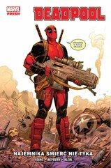 Deadpool Najemnika śmierć nie tyka Tom 1