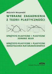 Wybrane zagadnienia z teorii plastyczności + CD