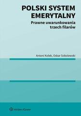 Polski system emerytalny. Prawne uwarunkowania trzech filarów
