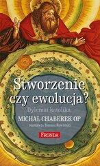 Stworzenie czy ewolucja. Dylemat katolika w.2