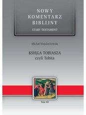Nowy komentarz... ST T.12 Księga Tobiasza...