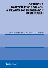 Ochrona danych osobowych a prawo do informacji publicznej
