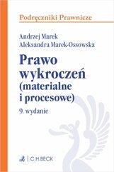 Prawo wykroczeń (materialne i procesowe). Wydanie 9