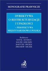 Dyrektywa o restrukturyzacji i upadłości. Perspektywa międzynarodowa i polska
