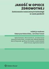 Jakość w opiece medycznej Zastosowanie nowoczesnych technologii w czasie pandemii