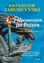 Półprzewodnik po Polsce. 10 miejsc, 100 osobistych historii