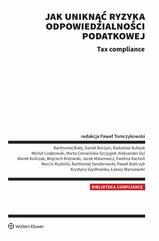Jak uniknąć ryzyka odpowiedzialności podatkowej Tax compliance