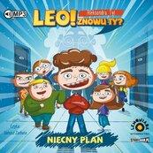Leo! Znowu ty? T.1 Niecny plan audiobook