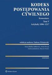 Kodeks postępowania cywilnego. Komentarz. Artykuły 1096–1217. Tom 5