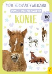 Moje kochane zwierzaki Konie