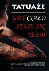 Tatuaże Gdy ciało staje się tłem