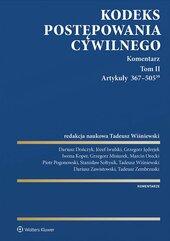 Kodeks postępowania cywilnego. Komentarz. Artykuły 367–505(39). Tom 2