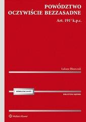 Powództwo oczywiście bezzasadne. Art. 191[1] k.p.c.