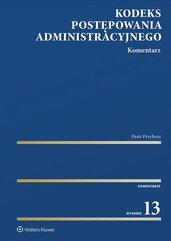 Kodeks postępowania administracyjnego. Komentarz