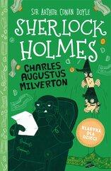 Klasyka dla dzieci. Sherlock Holmes. Tom 15. Charles Augustus Milverton