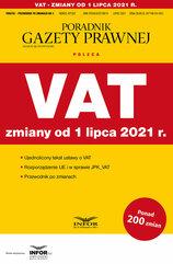 VAT zmiany od 1 lipca 2021