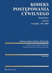 Kodeks postępowania cywilnego. Komentarz. Artykuły 730–1088. Tom 4