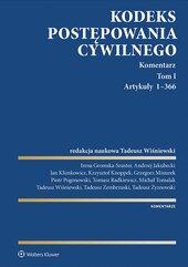 Kodeks postępowania cywilnego. Komentarz. Artykuły 1–366. Tom 1