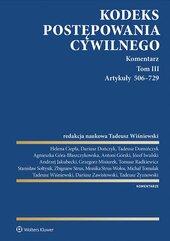 Kodeks postępowania cywilnego. Komentarz. Artykuły 506–729. Tom 3