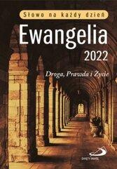 Ewangelia 2022 Droga, Prawda i Życie mała BR