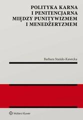 Polityka karna i penitencjarna między punitywizmem i menedżeryzmem
