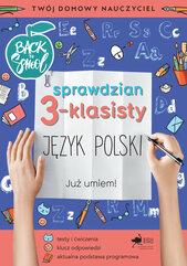 Język polski. Sprawdzian trzecioklasisty