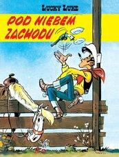 Lucky Luke Pod niebem Zachodu Tom 4