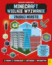 Minecraft Wielkie wyzwanie Zbuduj miasto