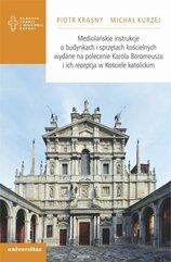 Mediolańskie instrukcje o budynkach i sprzętach kościelnych wydane na polecenie Karola Boromeusza i ich recepcja w Kościele kato